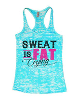 SWEAT IS FAT Crying Burnout Tank Top By Womens Tank Tops Small Womens Tank Tops Tahiti Blue