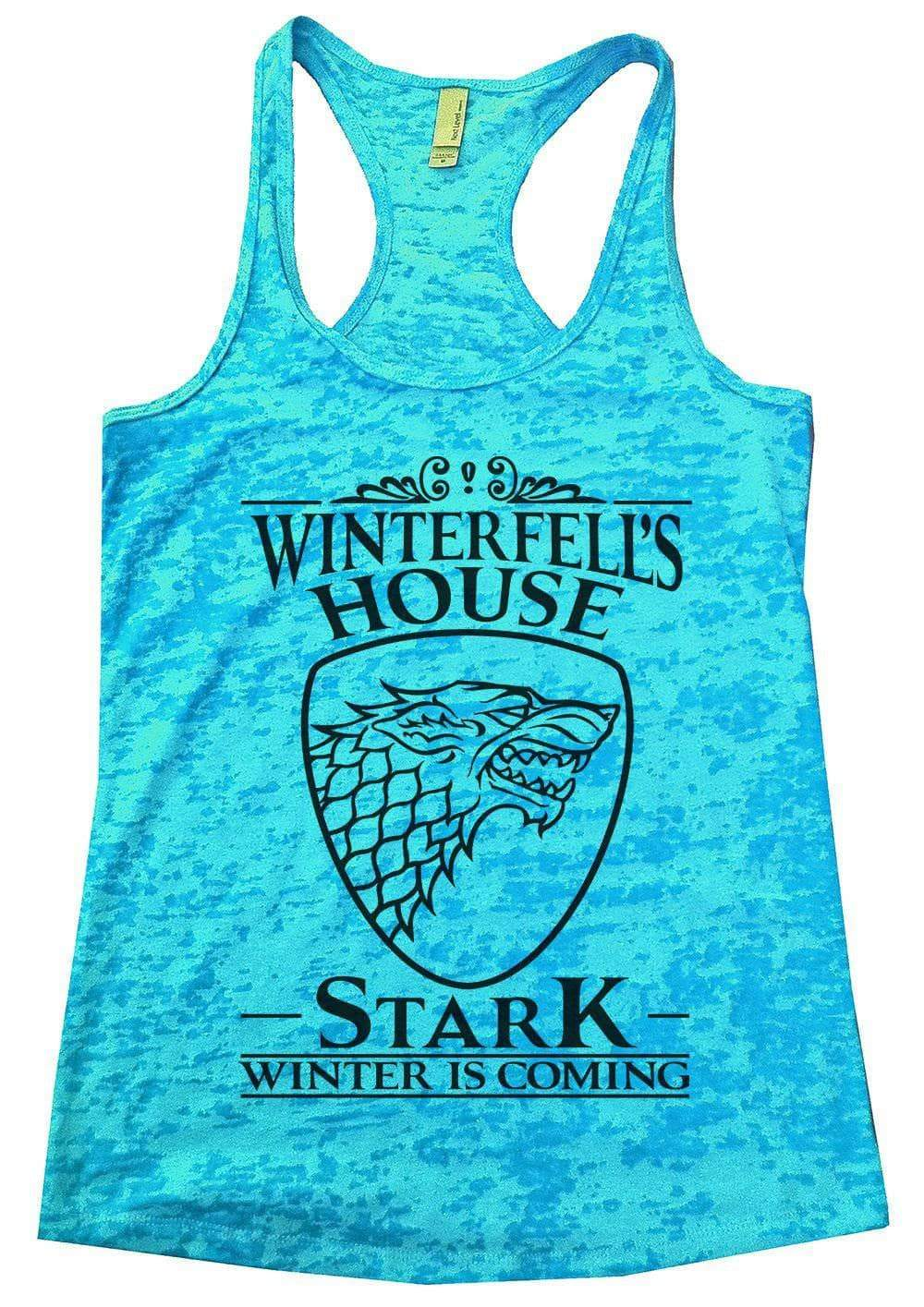 Winterfell's House Stark Winter Is Coming Burnout Tank Top By Womens Tank Tops Small Womens Tank Tops Tahiti Blue