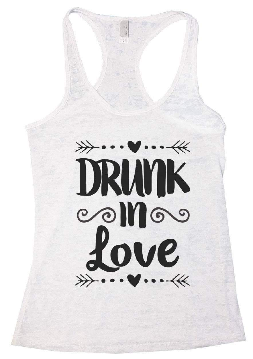 DRUNK In Love Burnout Tank Top By Womens Tank Tops Small Womens Tank Tops White