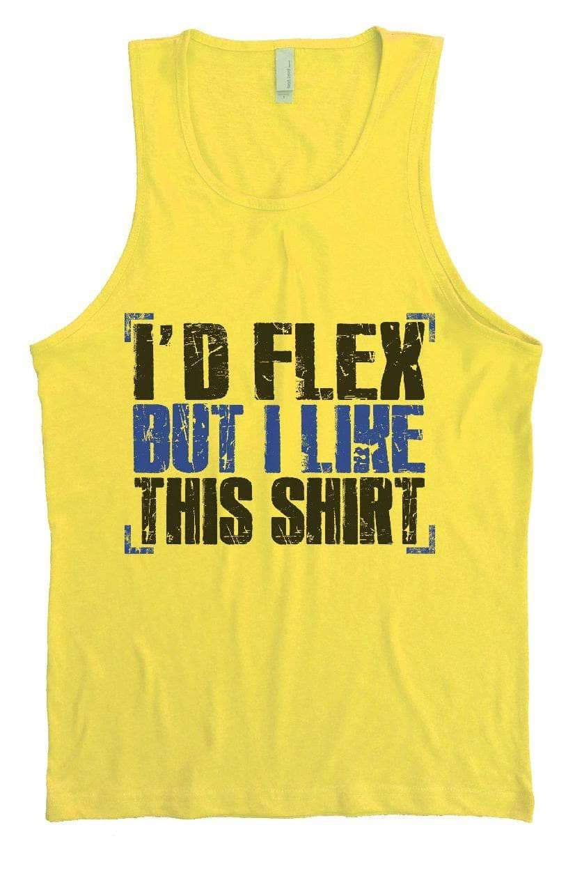 I'd Flex But I Like This Shirt Mens Tank Top By Womens Tank Tops Small Womens Tank Tops Yellow