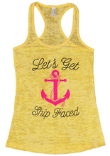 Let's Get Ship Faced Burnout Tank Top By Womens Tank Tops Small Womens Tank Tops Yellow