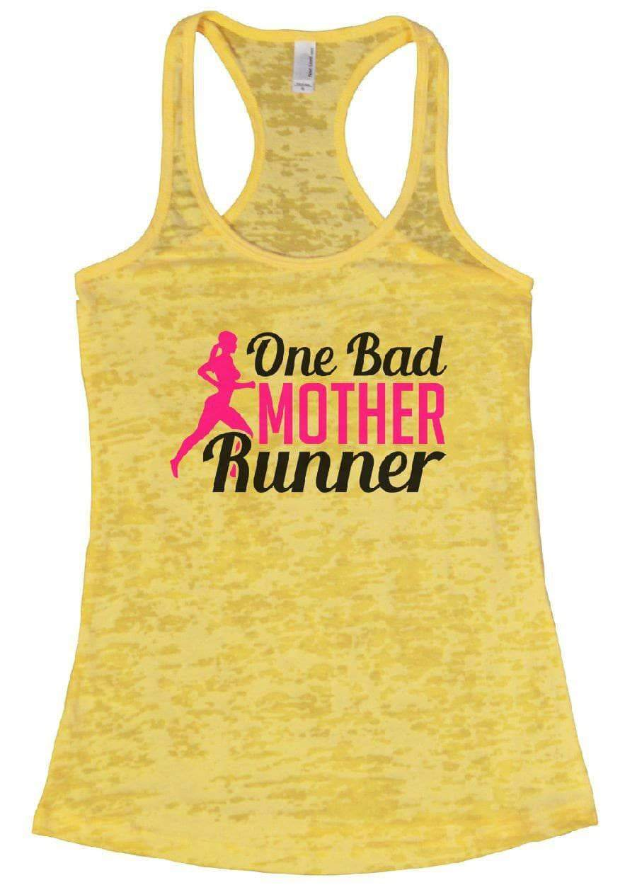 One Bad MOTHER Runner Burnout Tank Top By Womens Tank Tops Small Womens Tank Tops Yellow