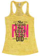 She BELIEVED She COULD So She DID Burnout Tank Top By Womens Tank Tops Small Womens Tank Tops Yellow