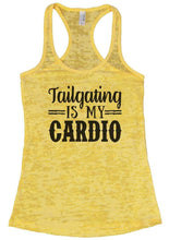 Tailgating IS MY CARDIO Burnout Tank Top By Womens Tank Tops Small Womens Tank Tops Yellow