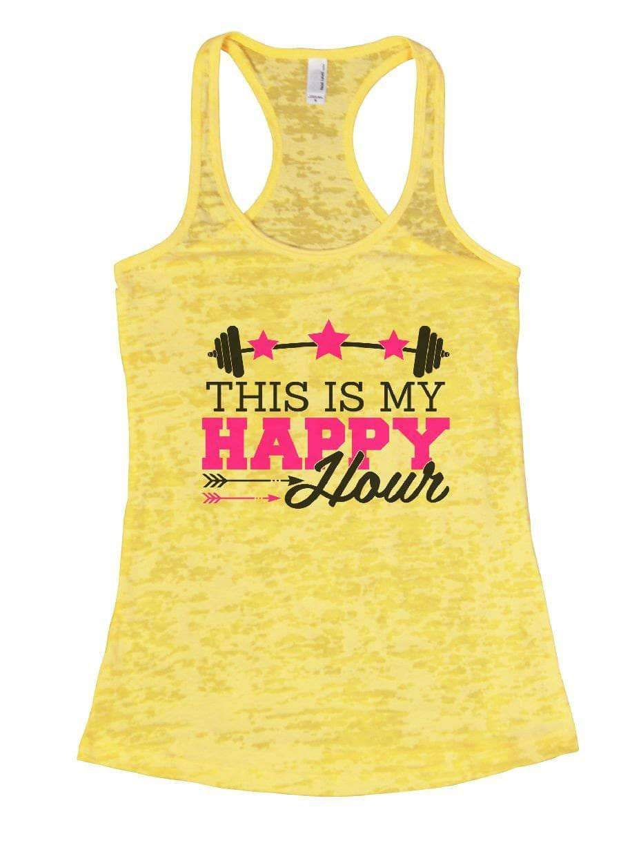THIS IS MY HAPPY Hour Burnout Tank Top By Womens Tank Tops Small Womens Tank Tops Yellow