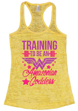 TRAINING TO BE AN Amazonian Goddess Burnout Tank Top By Womens Tank Tops Small Womens Tank Tops Yellow