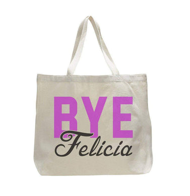 Bye Felicia - Trendy Natural Canvas Bag - Funny and Unique - Tote Bag  Womens Tank Tops