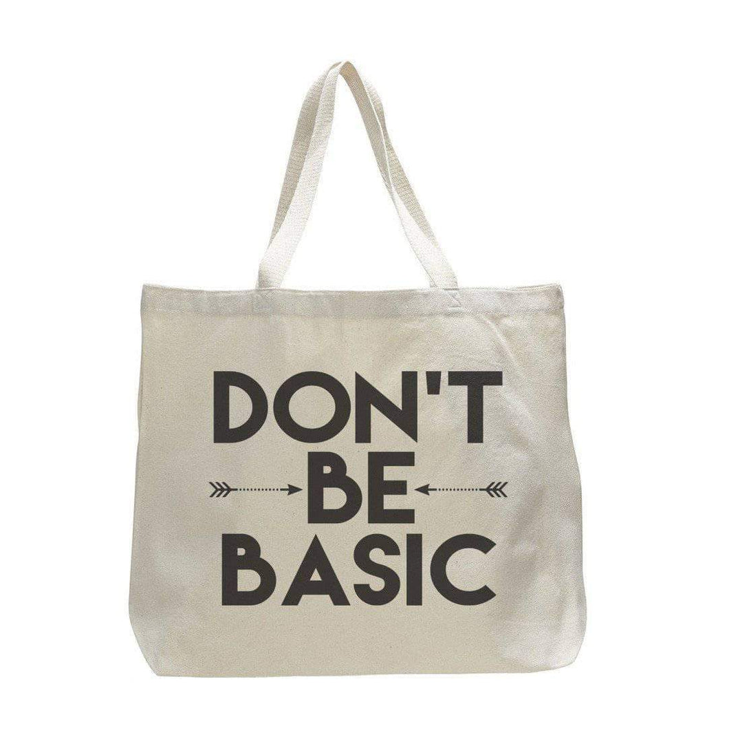Don't Be Basic - Trendy Natural Canvas Bag - Funny and Unique - Tote Bag  Womens Tank Tops