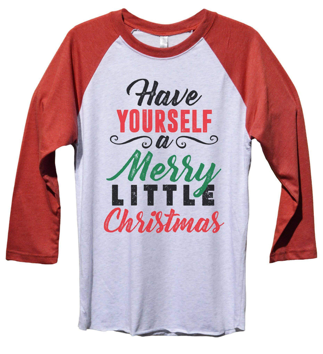 Have Yourself A Merry Little Christmas Funny Christmas - Unisex Baseball Tee Mens And Womens  Womens Tank Tops