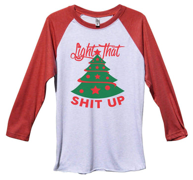 Light That Shit Up Funny Christmas - Unisex Baseball Tee Mens And Womens Extra Small Womens Tank Tops Red Sleeve - White Front