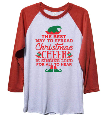 The Best Way to Spread Christmas Cheer Is Singing Loud For All To Hear Funny Christmas - Unisex Baseball Tee Mens And Womens Extra Small Womens Tank Tops Red Sleeve - White Front