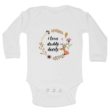 I Love Duddy Deerly FUNNY KIDS ONESIE Long Sleeve 0-3 Months Womens Tank Tops