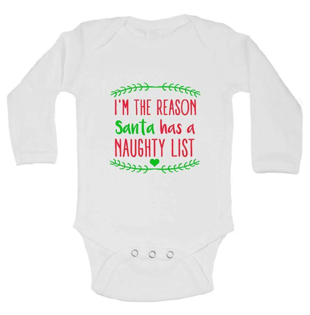 I'm The Reason Santa Has A Naughty List FUNNY KIDS ONESIE Long Sleeve 0-3 Months Womens Tank Tops