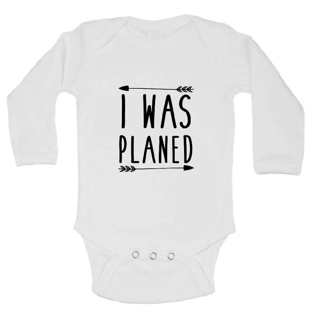 I Was Planed FUNNY KIDS ONESIE Long Sleeve 0-3 Months Womens Tank Tops