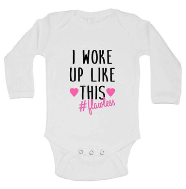 I Woke Up Like This #Flawless FUNNY KIDS ONESIE Long Sleeve 0-3 Months Womens Tank Tops