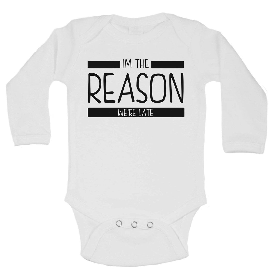 Im The Reason We're Late Funny Kids Onesie Long Sleeve 0-3 Months Womens Tank Tops