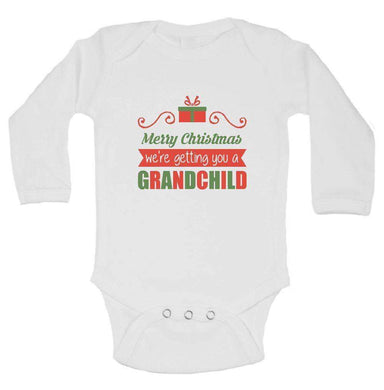 Merry Christmas We'Re Getting You A Grandchild FUNNY KIDS ONESIE Long Sleeve 0-3 Months Womens Tank Tops