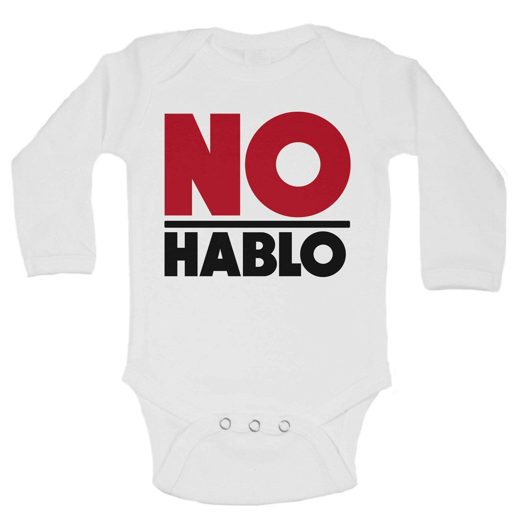 No Hablo Funny Kids Onesie Long Sleeve 0-3 Months Womens Tank Tops