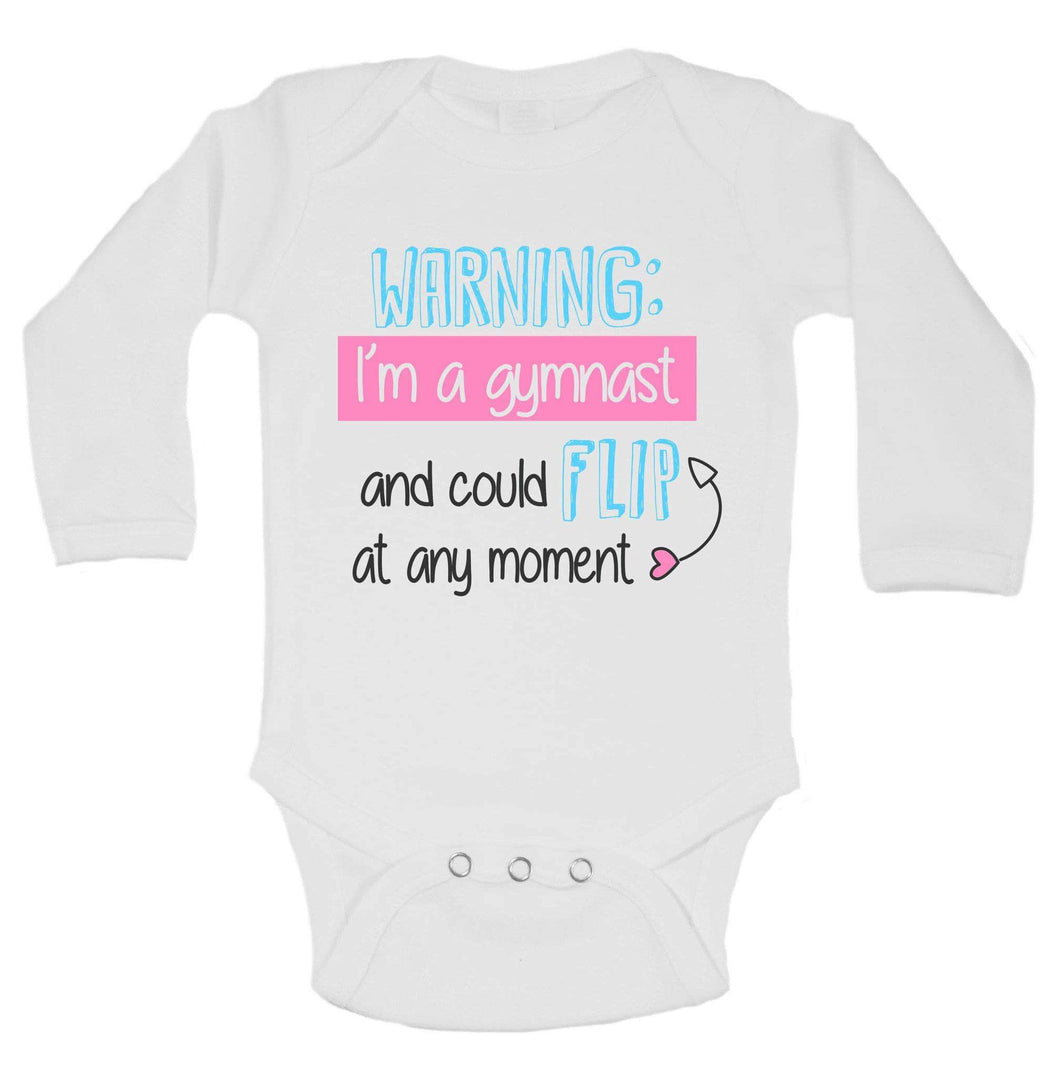 Warning: I'm A Gymnast And Could Flip At Any Moment Funny Kids Onesie Long Sleeve 0-3 Months Womens Tank Tops