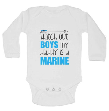 Watch Out Boys My Daddy Is A Marine FUNNY KIDS ONESIE Long Sleeve 0-3 Months Womens Tank Tops