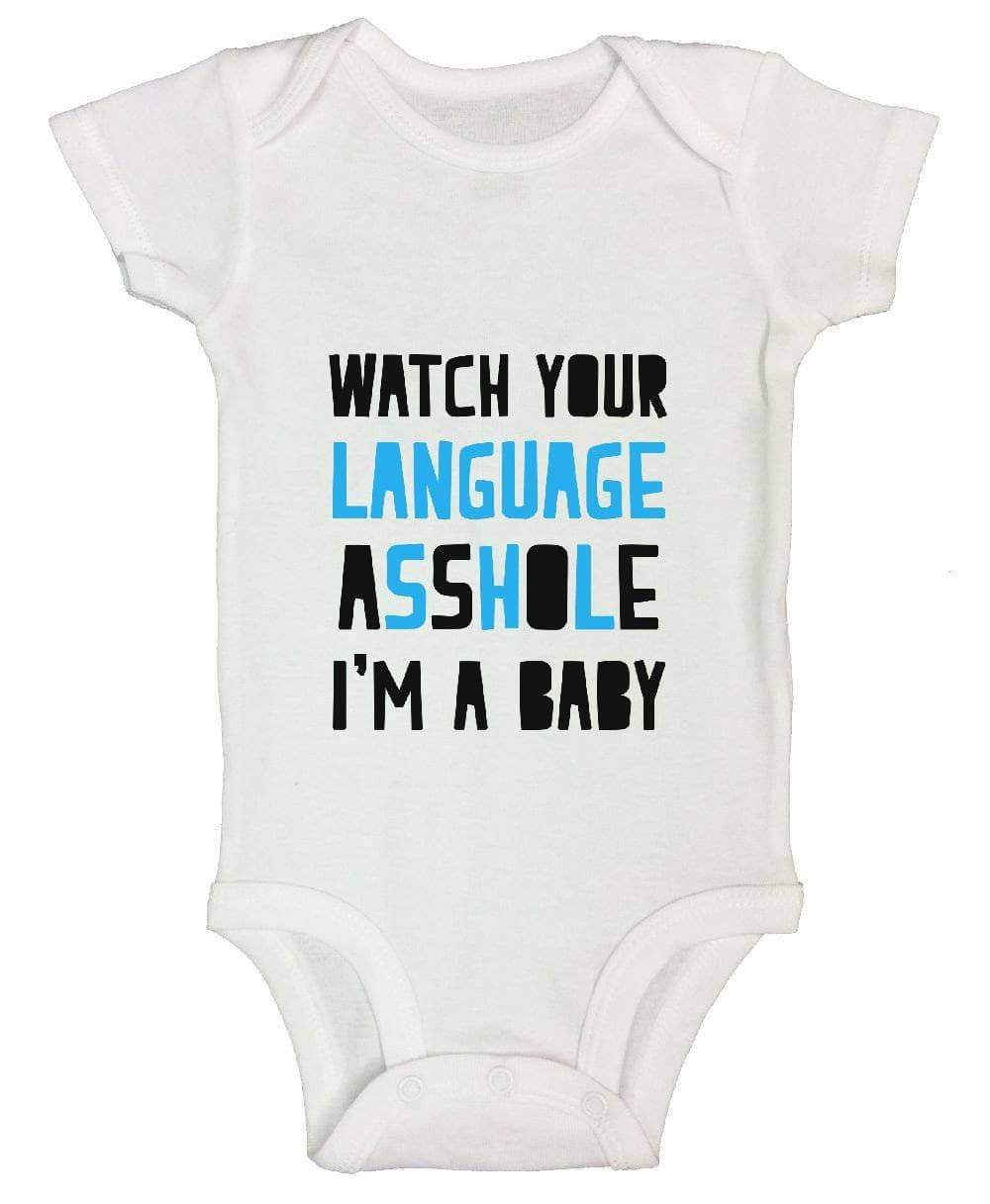 Watch Your Language Asshole I'm A Baby FUNNY KIDS ONESIE Short Sleeve 0-3 Months Womens Tank Tops