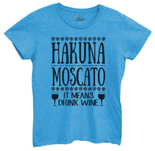 Womens Hakuna Moscato It Means Drink Wine Tshirt Small Womens Tank Tops Blue Tshirt