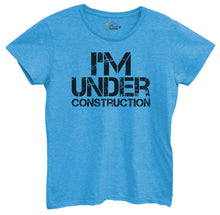 Womens I'm Under Construction Tshirt Small Womens Tank Tops Blue Tshirt
