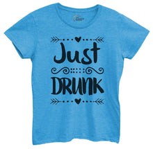 Womens Just Drunk Tshirt Small Womens Tank Tops Blue Tshirt