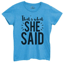Womens That's What She Said Tshirt Small Womens Tank Tops Blue Tshirt