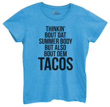 Womens Thinkin Bout Dat Summer Body But Also Bout Dem Tacos Tshirt Small Womens Tank Tops Blue Tshirt
