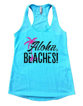 Aloha, BEACHES! Womens Workout Tank Top Small Womens Tank Tops Cancun Blue