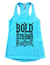 BOLD STRONG BEAUTIFUL Womens Workout Tank Top Small Womens Tank Tops Cancun Blue