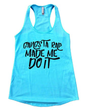GANGSTA RAP MADE ME DO IT Womens Workout Tank Top Small Womens Tank Tops Cancun Blue