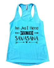 I'm Just Here FOR THE SAVASANA Womens Workout Tank Top Small Womens Tank Tops Cancun Blue