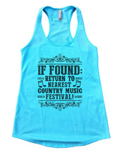 If Found Return To Nearest Country Music Festival Womens Workout Tank Top Small Womens Tank Tops Cancun Blue