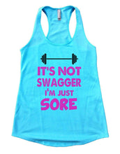 IT'S NOT SWAGGER I'M JUST SORE Womens Workout Tank Top Small Womens Tank Tops Cancun Blue