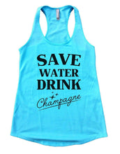 SAVE WATER DRINK Champagne Womens Workout Tank Top Small Womens Tank Tops Cancun Blue