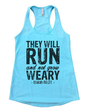 THEY WILL RUN And Not Grow WEARY Womens Workout Tank Top Small Womens Tank Tops Cancun Blue