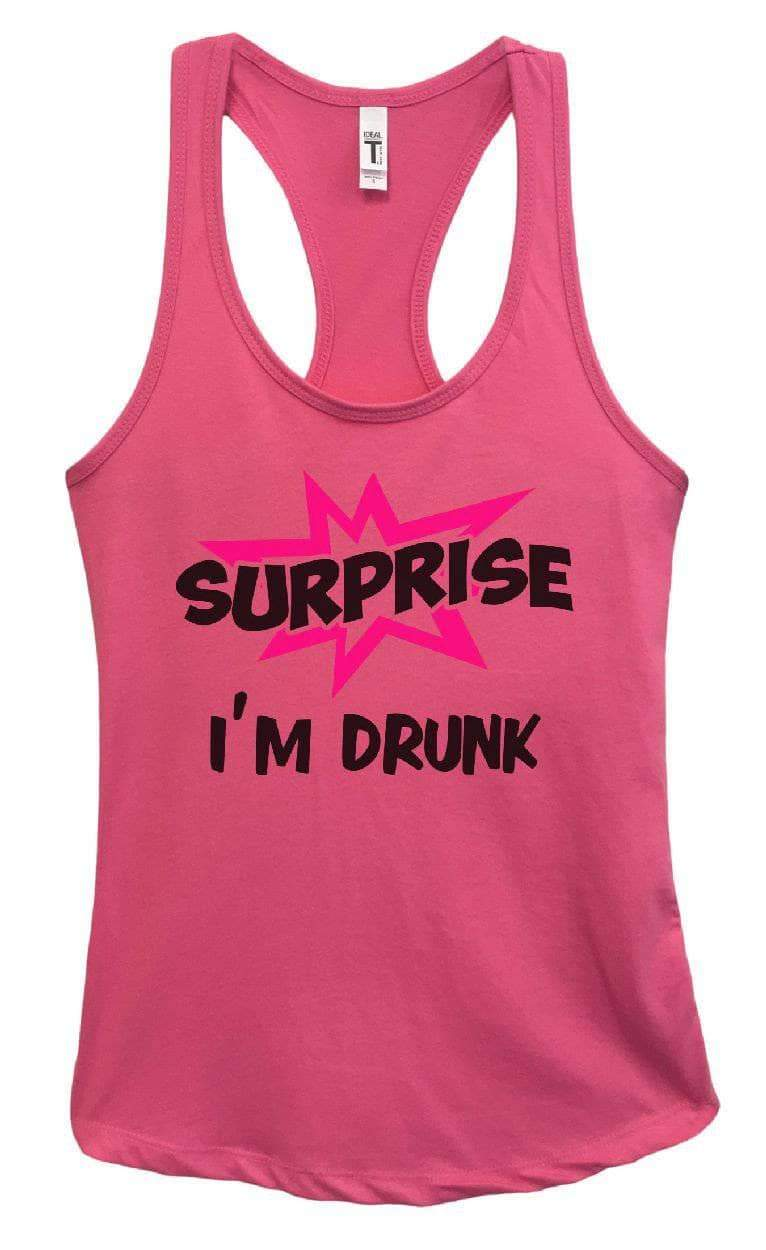 Womens Surprise I'm Drunk Grapahic Design Fitted Tank Top Small Womens Tank Tops Fuchsia