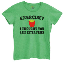 Womens Exercise? I Thought You Said Extra Fries Tshirt Small Womens Tank Tops Green Tshirt