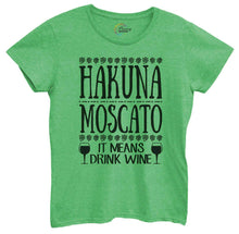 Womens Hakuna Moscato It Means Drink Wine Tshirt Small Womens Tank Tops Green Tshirt