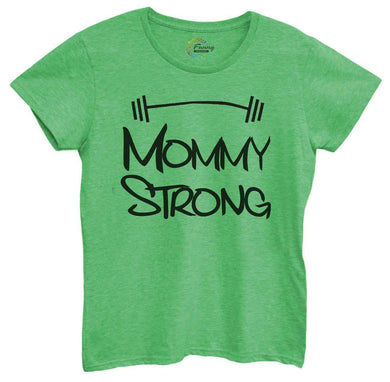 Womens Mommy Strong Tshirt Small Womens Tank Tops Green Tshirt