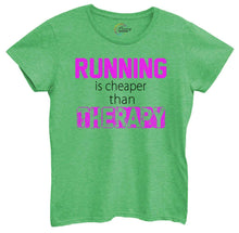 Womens Running Is Cheaper Then Therapy Tshirt Small Womens Tank Tops Green Tshirt