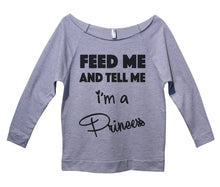 Feed Me And Tell Me I'm A Princess Womens 3/4 Long Sleeve Vintage Raw Edge Shirt Small Womens Tank Tops Grey