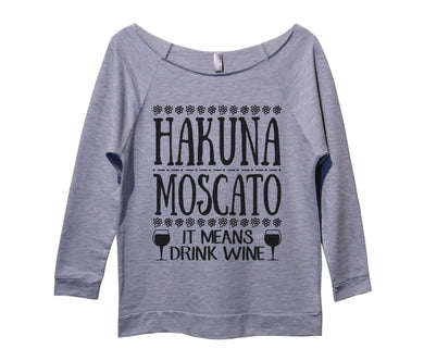 Hakuna Moscato It Means Drink Wine Womens 3/4 Long Sleeve Vintage Raw Edge Shirt Small Womens Tank Tops Grey