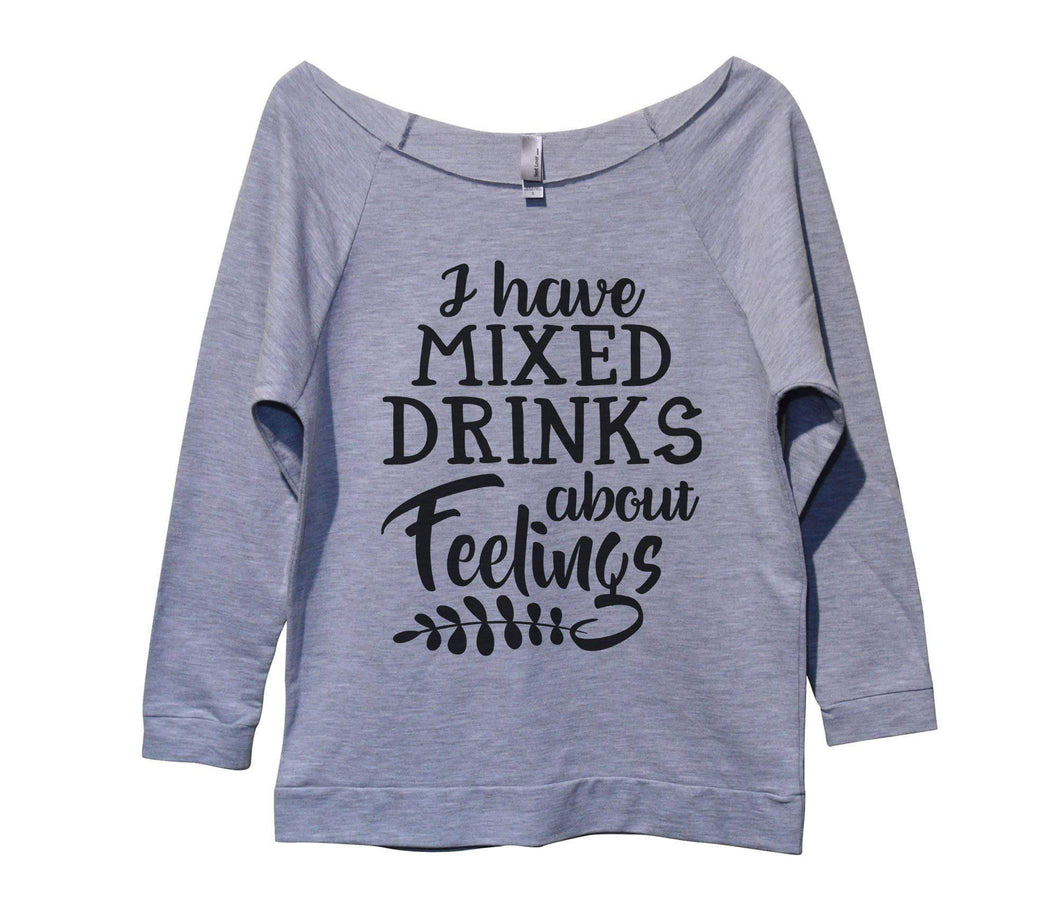 I Have Mixed Drinks About Feelings Womens 3/4 Long Sleeve Vintage Raw Edge Shirt Small Womens Tank Tops Grey