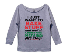 I Just Want To Bake Stuff And Watch Christmas Movies All Day Womens 3/4 Long Sleeve Vintage Raw Edge Shirt Small Womens Tank Tops Grey