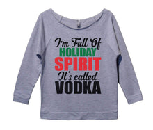 I'm Full Of Holiday Spirit It's Called Vodka Womens 3/4 Long Sleeve Vintage Raw Edge Shirt Small Womens Tank Tops Grey