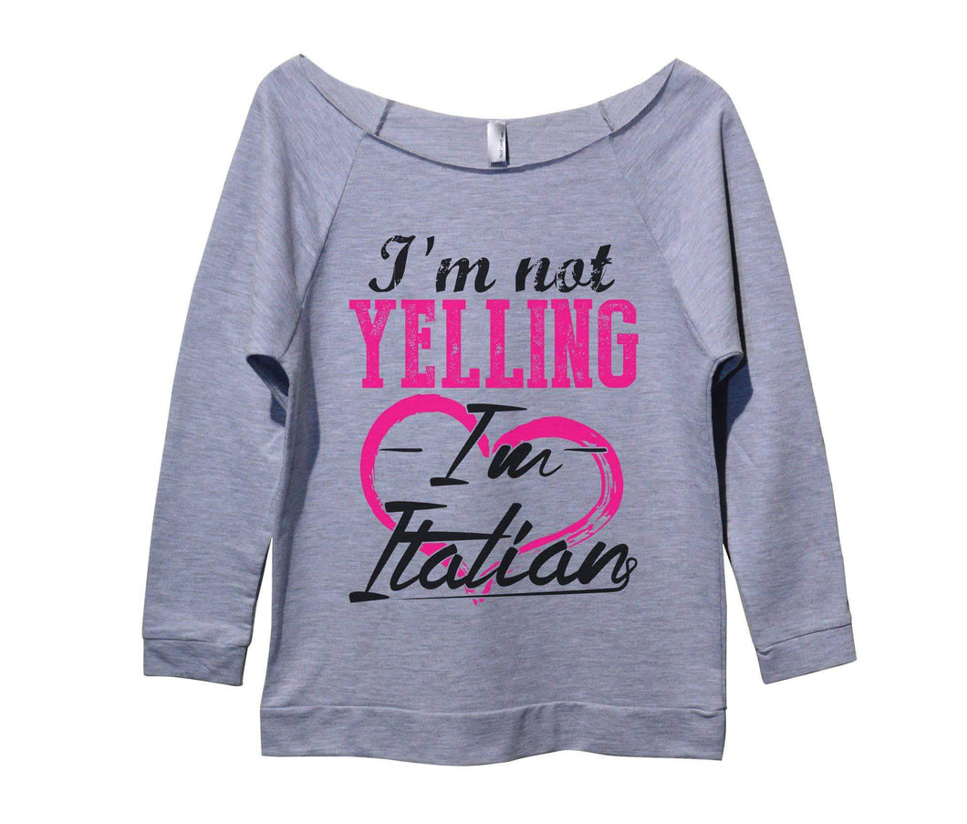 I'm Not Yelling I'm Italian Womens 3/4 Long Sleeve Vintage Raw Edge Shirt Small Womens Tank Tops Grey