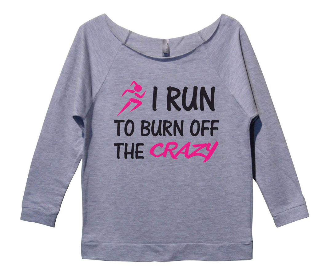 I Run To Burn Off The Crazy Womens 3/4 Long Sleeve Vintage Raw Edge Shirt Small Womens Tank Tops Grey